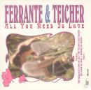 Ferrante & Teicher: All You Need Is Love ()