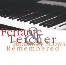 Ferrante & Teicher: Broadway Shows Remembered ()
