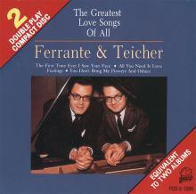 Ferrante & Teicher: The Greatest Love Songs of All ()